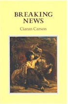 Ciaran Carson: Space, Place, Writing